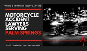Report a motorcycle crash in Palm Springs Florida, Motorcycle Lawyers that Serve Palm Springs Florida